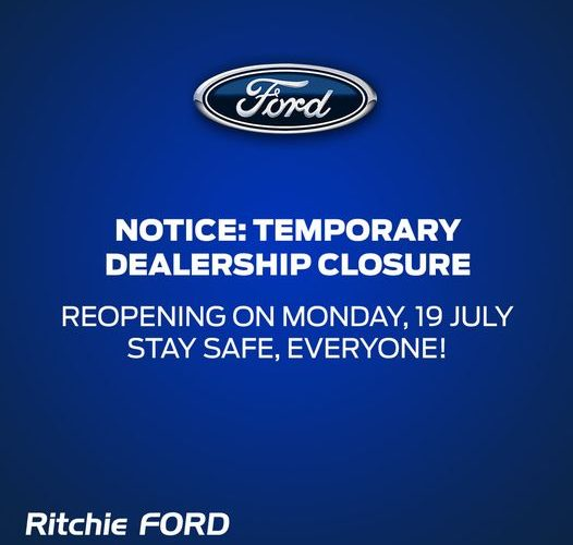 Ritchie Ford Empangeni will be temporarily closed until Monday, 19 July 2021